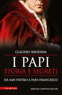 I papi. Storia e segreti