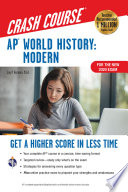 AP   World History  Modern Crash Course  For the New 2020 Exam  Book   Online