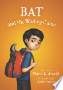 Bat and the Waiting Game Book