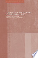 Globalisation And Economic Security In East Asia Book PDF