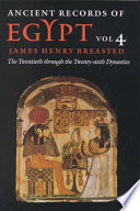 Ancient Records of Egypt: The first through the seventeenth dynasties