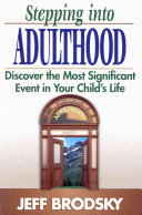 Stepping Into Adulthood