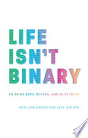 Life Isn t Binary