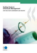 Cutting Costs in Chemicals Management How OECD Helps Governments and Industry