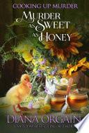 Murder as Sweet as Honey
