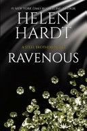 Ravenous: (steel Brothers Saga Book 11)