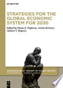 Strategies for the Global Economic System for 2030