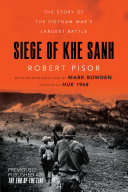 Pdf Siege of Khe Sanh: The Story of the Vietnam War's Largest Battle Telecharger