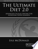 """The Ultimate Diet 2.0"" by Lyle McDonald"