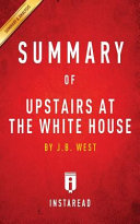 Summary of Upstairs at the White House