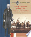 Native Americans and the New American Government
