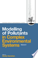 Modelling Of Pollutants In Complex Environmental Systems Book PDF