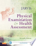 """Physical Examination and Health Assessment –"" by Carolyn Jarvis"