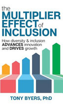 The Multiplier Effect of Inclusion