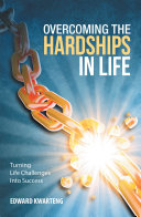 Overcoming the Hardships in Life