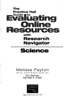 The Prentice Hall Guide to Evaluating Online Resources with Research Navigator