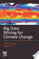 Big Data Mining for Climate Change Book