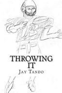 Throwing It