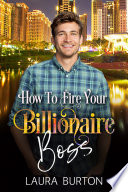 How To Fire Your Billionaire Boss