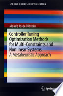 Controller Tuning Optimization Methods for Multi-Constraints and Nonlinear Systems