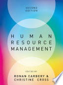 """Human Resource Management"" by Ronan Carbery, Christine Cross"