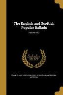 The English and Scottish Popular Ballads  Volume V3