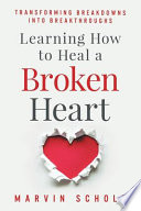 Learning How to Heal a Broken Heart