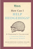 RHS How Can I Help Hedgehogs