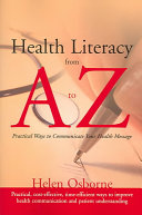 Health Literacy from A to Z: Practical Ways to Communicate Your ...