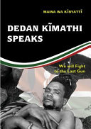 Dedan Kimathi Speaks