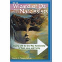 The Wizard of Oz and Other Narcissists: Coping with the ...