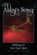 Pdf Abby's Song: Riffing It for Our Girl Telecharger