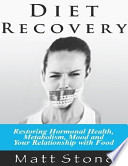 Diet Recovery Book