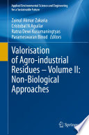Valorisation of Agro industrial Residues     Volume II  Non Biological Approaches Book
