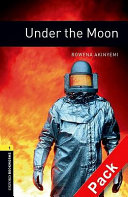 Oxford Bookworms Library  Stage 1  Under the Moon Audio CD Pack