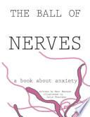 The Ball of Nerves