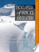 Encyclopedia of Snow  Ice and Glaciers Book