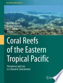 Coral Reefs of the Eastern Tropical Pacific Book