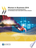 Women in Business 2014 Accelerating Entrepreneurship in the Middle East and North Africa Region