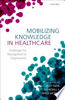 Mobilizing Knowledge in Healthcare