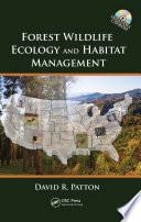 Forest Wildlife Ecology and Habitat Management Book