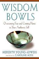 Wisdom Bowls Book