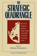 The Strategic Quadrangle