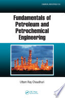 Fundamentals Of Petroleum And Petrochemical Engineering Book PDF