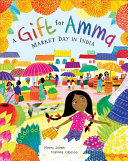 link to A gift for Amma : market day in India in the TCC library catalog