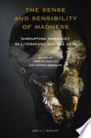 The Sense And Sensibility Of Madness Book PDF