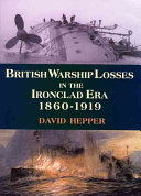 British Warship Losses in the Ironclad Era 1860 1919