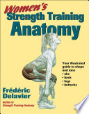 """Women's Strength Training Anatomy"" by Frédéric Delavier"