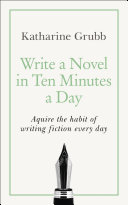 Write a Novel in 10 Minutes a Day