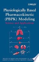 Physiologically Based Pharmacokinetic Modeling Book